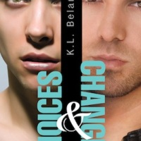 Choices and Changes by K.L. Belanger
